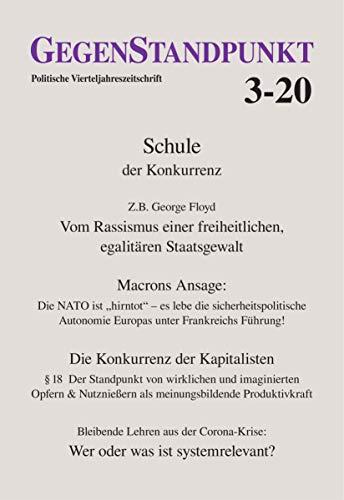 GegenStandpunkt 3-20: Politische Vierteljahreszeitschrift