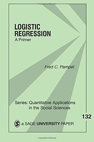 Logistic Regression: A Primer (Quantitative Applications...