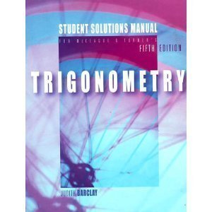 Trigonometry Student Solutions Manual