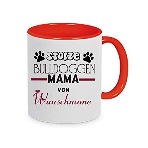 Crealuxe Stolze Bulldoggen Mama von Wunschname - Kaffeetasse mit Wunschname, Bedruckte Tasse mit Sprüchen oder Bildern, Bürotasse,