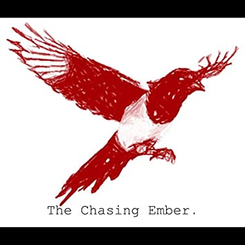 The Chasing Ember (Home Demons)