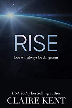 Rise (Hold Book 4) by [Claire Kent]