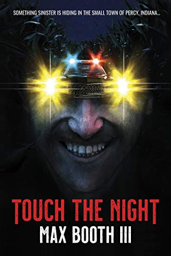 Touch the Night by [Max Booth III]