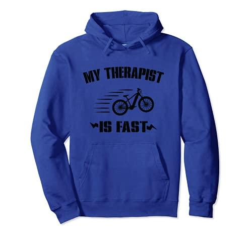 Il mio terapeuta è veloce bicicletta elettrica E-Bike ciclismo Felpa con Cappuccio