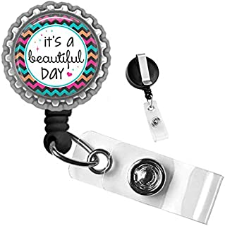 It's A Beautiful Day Inspirational Silver Retractable ID Tag Badge Reel by Geek Badges