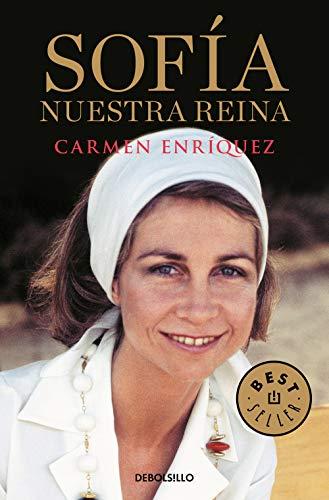 Sofía. Nuestra reina (Best Seller)