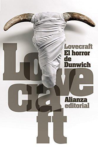 El horror de Dunwich (El libro de bolsillo - Bibliotecas de autor - Biblioteca Lovecraft)