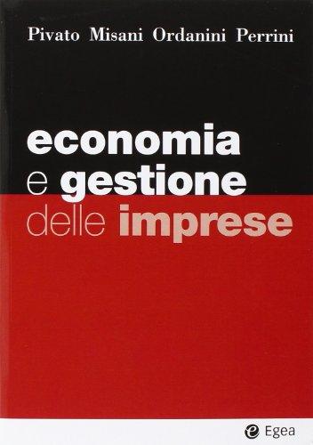 Economia e gestione delle imprese, 6ª Edizione