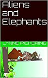 Aliens and Elephants (Mouse and Mammoths Book 2) (English Edition)