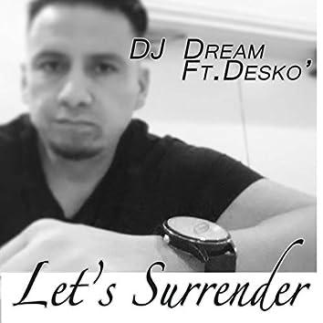 Let's Surrender