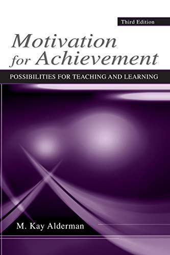 Motivation for Achievement: Possibilities for Teaching...