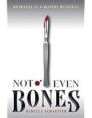 Not Even Bones, Volume 1 (Market of Monsters)