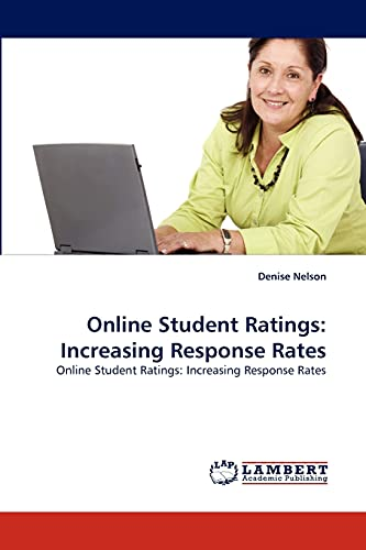 Online Student Ratings: Increasing Response Rates: Online Student Ratings: Increasing Response Rates