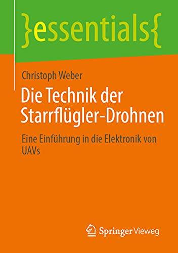 Die Technik der Starrflügler-Drohnen:...