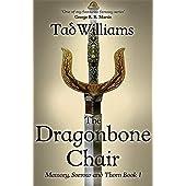 The Dragonbone Chair: Memory, Sorrow & Thorn Book 1