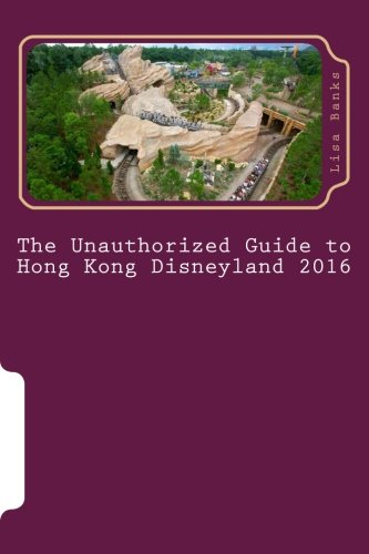 Price comparison product image The Unauthorized Guide to Hong Kong Disneyland 2016