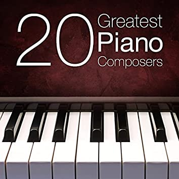 20 Greatest Piano Composers
