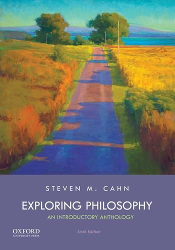 Compare Textbook Prices for Exploring Philosophy: An Introductory Anthology 6 Edition ISBN 9780190674335 by Cahn, Steven M.