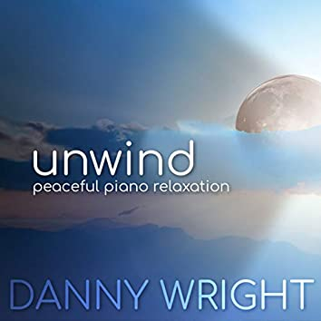 Unwind: Peaceful Piano Relaxation