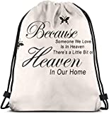 N/A Because Someone We Love Is In Heaven There's A Little bit of Heaven In Our Home 3D Print Drawstring Backpack Rucksack Shoulder Bags Gym Bag For Adult 16.9'X14'