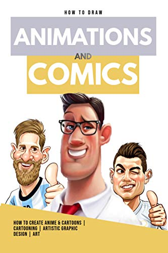 How To Draw Animations And Comics (English Edition)
