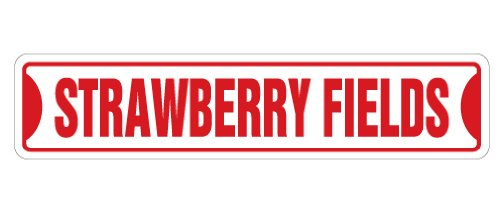 """STRAWBERRY FIELDS Street Sign new sign music UK song 