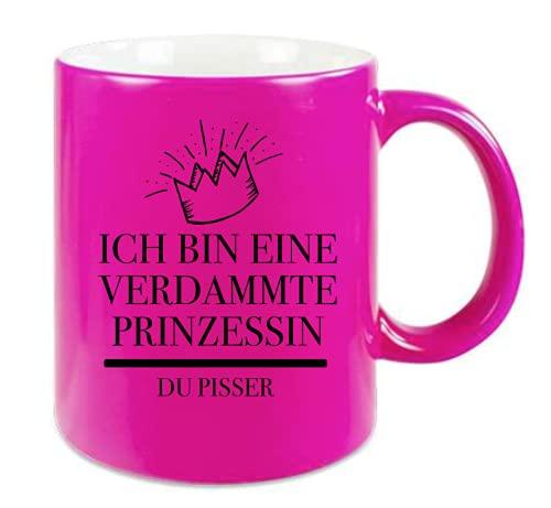 Farbwuselei Tasse Neonpink Ich bin eine verdammte Prinzessin Du Pisser lustig Witzig beidseitig bedruckt Schwarz