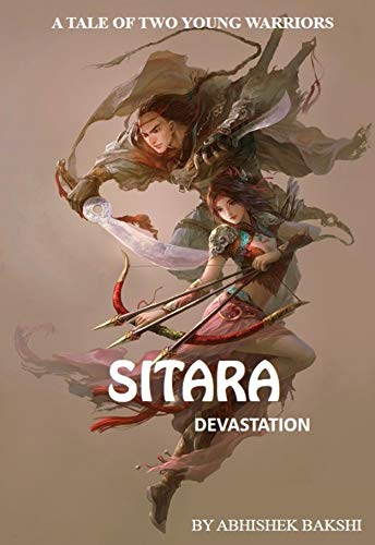 Sitara: A tale of two young warriors (Devastation Book 1) (English Edition)