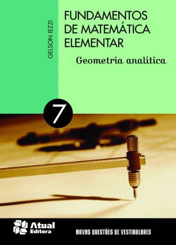 Fundamentos de matemática elementar - Volume 7: Geometria analítica