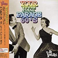 Your Hit Parade 60's by Ventures (2003-06-03)
