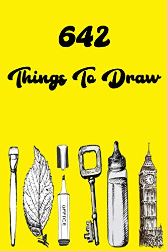 642 Things to Draw: Inspirational Sketchbook to Entertain and Provoke the Imagination draw   Drawing Books, Art Journals , Art Notebook , Gifts for Artist, Doodle Books