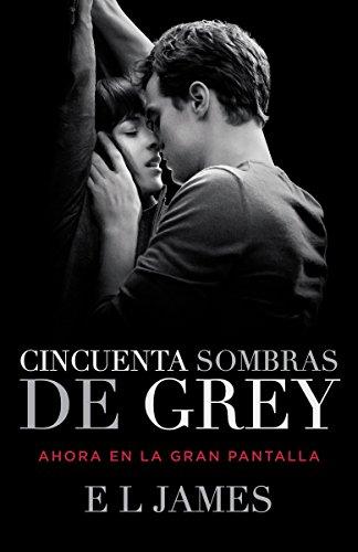 Cincuenta Sombras de Grey: 1 (Trilogía Cincuenta Sombras)