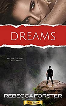 DREAMS (The 90s Collection) by [Rebecca Forster]