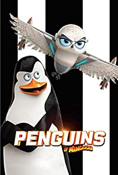 Penguins Of Madagascar: Screenplay by [Meredith Day]