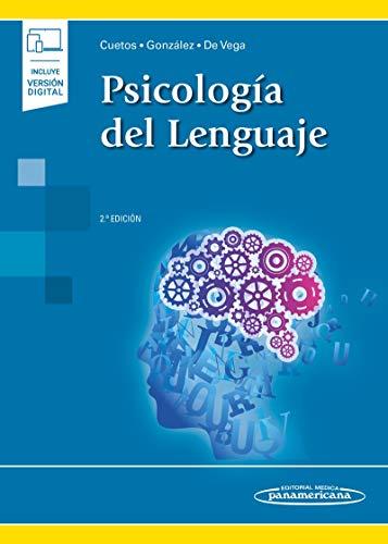 Psicología Del Lenguaje 2ª Edición (incluye versión digital)