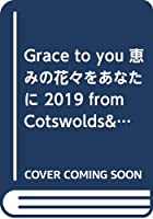 Grace to you恵みの花々をあなたに 2019 from Cotswolds&Bruges ([カレンダー])