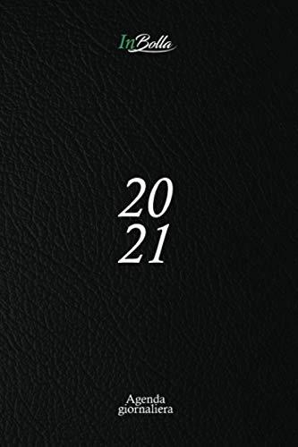 Agenda 2021 giornaliera: 12 mesi   1 pagina per giorno con orari e calendario 2021   Formato medio (15,24 x 22,86 cm)   Colore nero