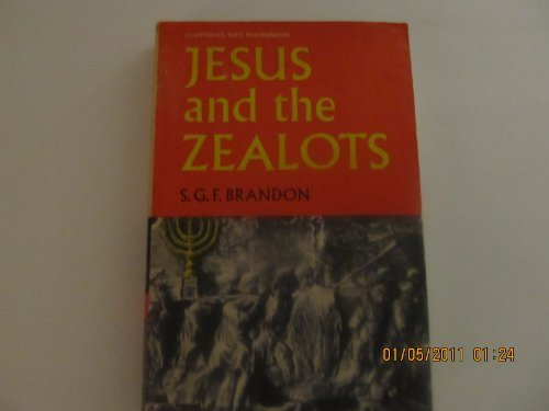 Jesus and the Zealots: A Study of the Political...