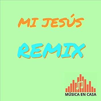 Mi Jesús (Remix)