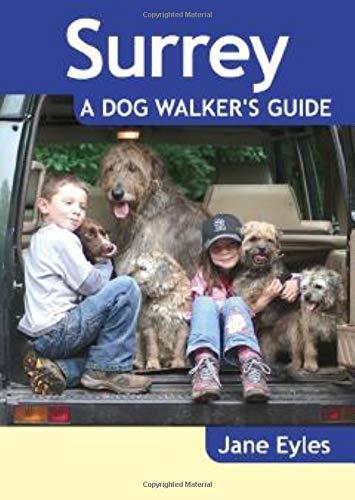 Surrey: A Dog Walker's Guide (Dog Walks)