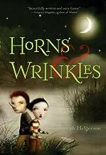 Horns & Wrinkles[HORNS & WRINKLES][Paperback]