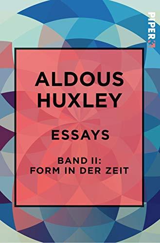 Essays – Band II: Form in der Zeit:: Über Literatur, Kunst, Musik