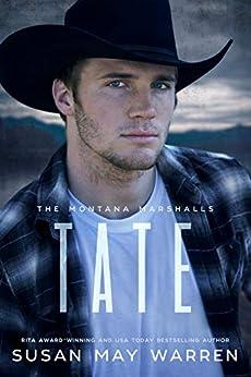 Tate: The Montana Marshalls - An Inspirational Romantic Suspense Family Series by [Susan May Warren]