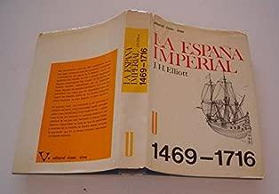 La España Imperial 1469 1716: Amazon.es: ELLIOTT, J.H.: Libros