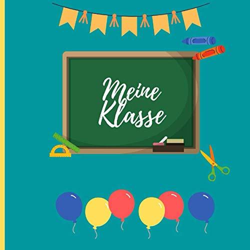 Meine Klasse: Abschiedsgeschenk für Lehrer und Lehrerinnen I Erinnerungsbuch an die Schulklasse