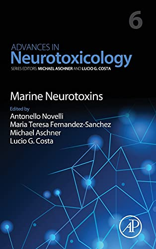 Marine Neurotoxins (Volume 6) (Advances in Neurotoxicology, Volume 6)