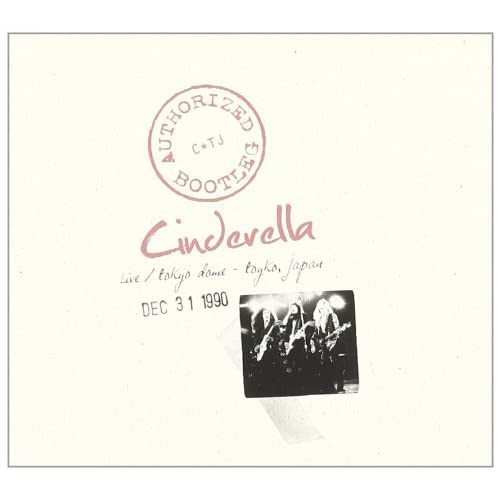 Cinderella - Authorized Bootleg: Live at the Tokyo Dome - Tokyo