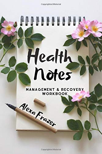 Health Notes: Management And Recovery Workbook