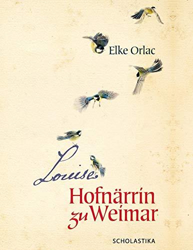 Louise, Hofnärrin zu Weimar (German Edition)