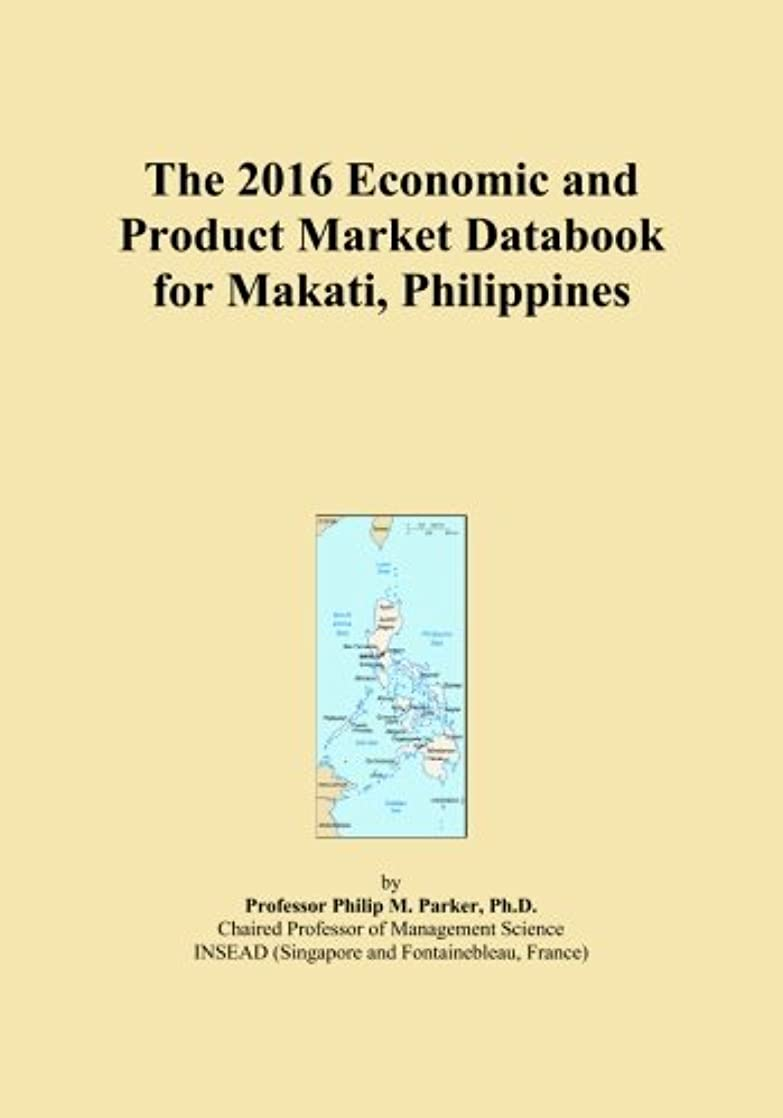 原油時利点The 2016 Economic and Product Market Databook for Makati, Philippines